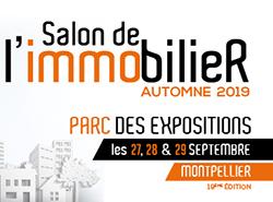 Les 27, 28 et 29 Septembre 2019 :  Salon de l'immobilier